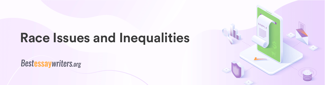 Race Issues and Inequalities