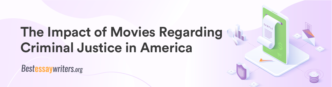The-Impact-of-Movies-Regarding-Criminal-Justice-in-America