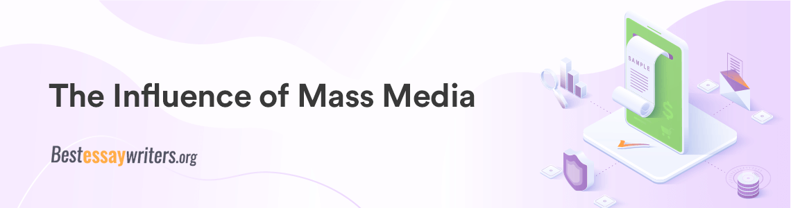 The Influence of Mass-Media
